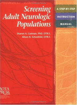 Screening Adult Neurologic Populations (Rheumatologic Rehabilitation Series