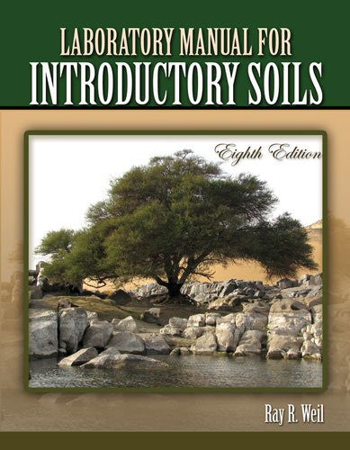LABORATORY MANUAL FOR INTRODUCTORY SOILS