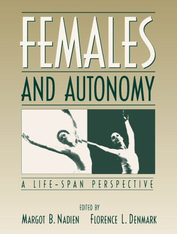 Females and Autonomy: A Life-Span Perspective