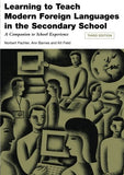 Learning to Teach Modern Languages in the Secondary School: A Companion to School Experience (Learning to Teach Subjects in the Secondary School S