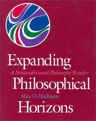 Expanding Philosophical Horizons: A Non-Traditional Philosophy Reader