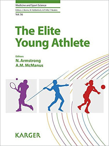The Elite Young Athlete (Medicine and Sport Science, Vol. 56)