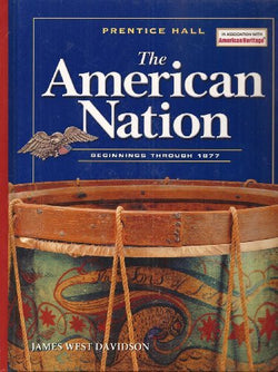 The American Nation Beginnings to 1877