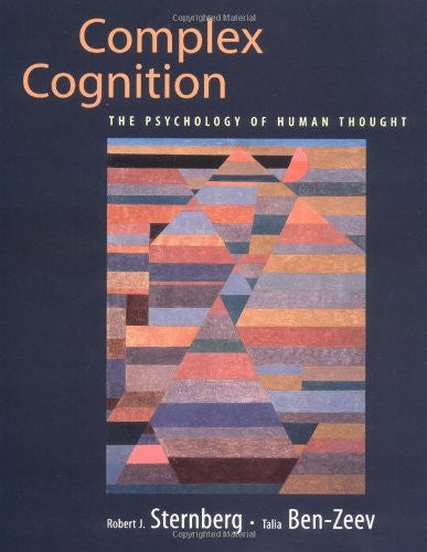 Complex Cognition: The Psychology of Human Thought