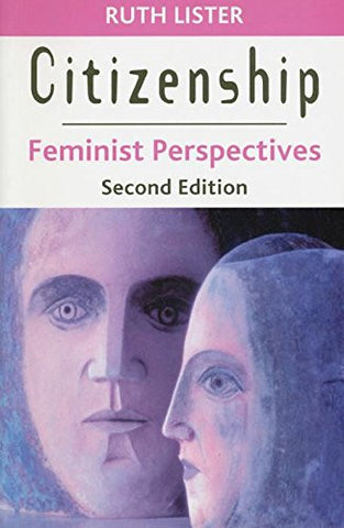 Citizenship: Feminist Perspectives, Second Edition