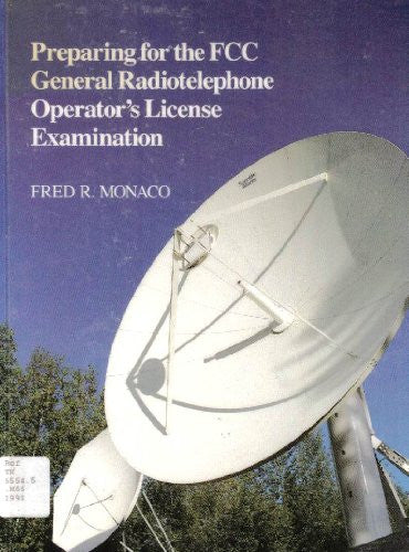 Preparing for the FCC General Radiotelephone Operators Exam