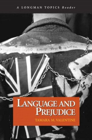 Language and Prejudice (A Longman Topics Reader)