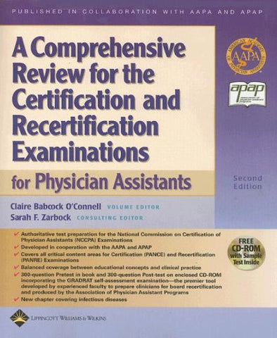 A Comprehensive Review for the Certification and Recertification Examinations for Physician Assistants: Published in Collaboration with AAPA and A