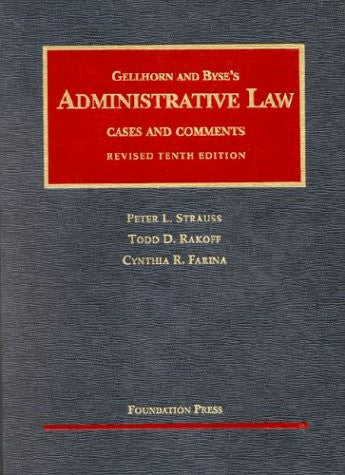 Administrative Law: Cases and Comments (University Casebook Series)