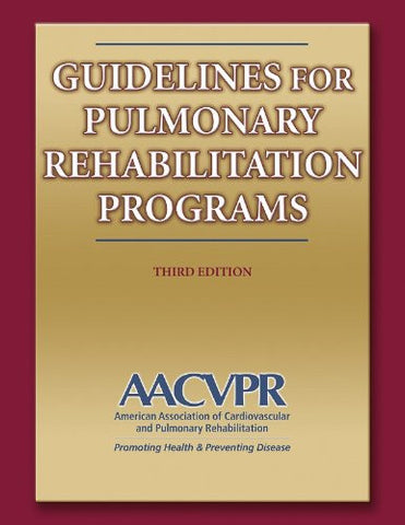 Guidelines for Pulmonary Rehabilitation Programs - 3rd Edition