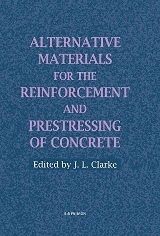 Alternative Materials for the Reinforcement and Prestressing of Concrete