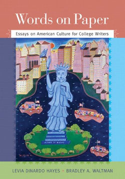 Words on Paper: Essays on American Culture for College Writers