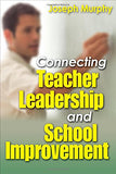 Connecting Teacher Leadership and School Improvement
