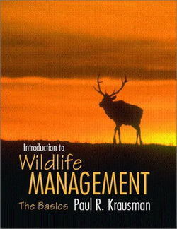 Introduction to Wildlife Management: The Basics
