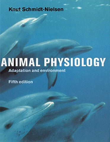 Animal Physiology: Adaptation and Environment, 4th Edition