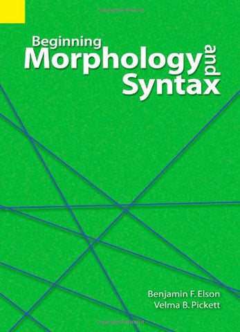 Beginning Morphology and Syntax (Revised)