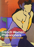 French Women Philosophers: A Contemporary Reader