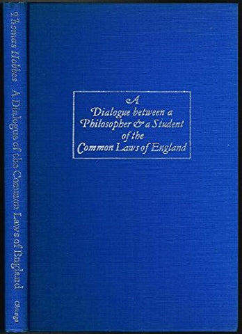 Dialogue Between a Philosopher and a Student of the Common Laws of England