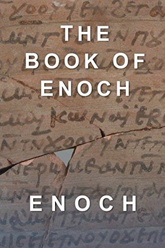 The Book of Enoch: All 108 Remaining Chapters