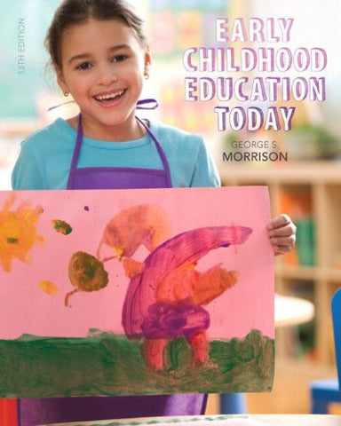 Early Childhood Education Today with Enhanced Pearson eText -- Access Card Package (13th Edition)