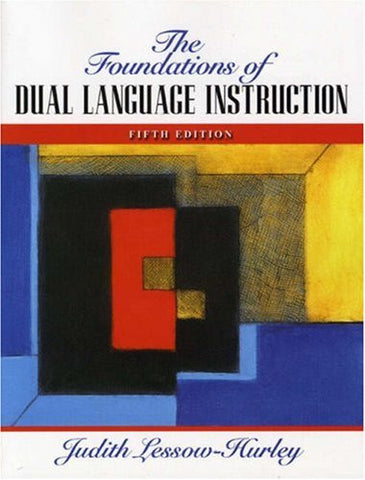 The Foundations of Dual Language Instruction, 5th Edition