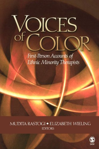 Voices of Color: First-Person Accounts of Ethnic Minority Therapists