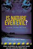 Is Nature Ever Evil?: Religion, Science and Value