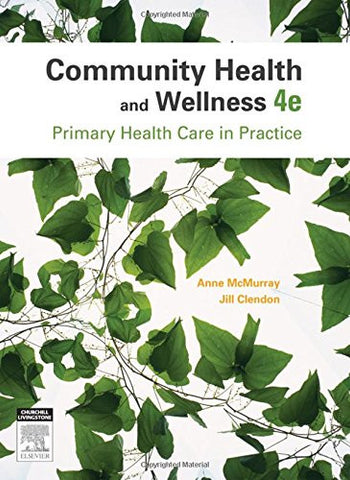 Community Health and Wellness: Primary Health Care in Practice, 4e