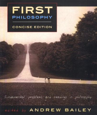First Philosophy: Fundamental Problems and Readings in Philosophy