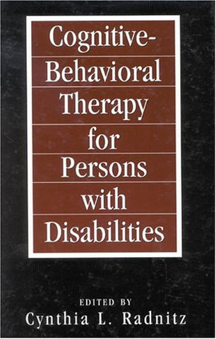 Cognitive-Behavioral Therapies for Persons with Disabilities (New Directions in Cognitive-Behavior Therapy)