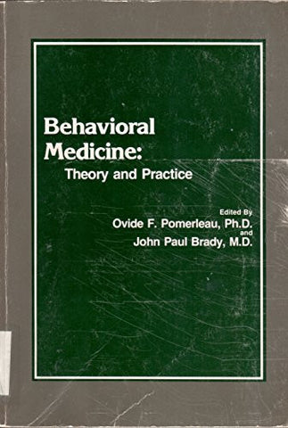Behavioral Medicine, Theory and Practice