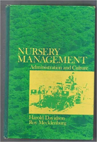 Nursery Management: Administration and Culture