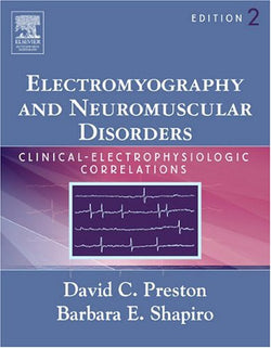 Electromyography and Neuromuscular Disorders: Clinical-Electrophysiologic Correlations, 2e