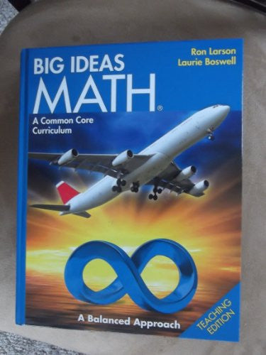 BIG IDEAS MATH: Common Core Teacher Edition Blue 2014