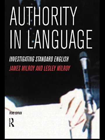 Authority in Language: Investigating Standard English