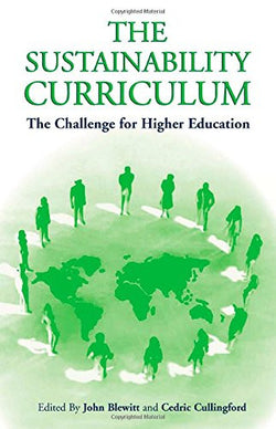 The Sustainability Curriculum: The Challenge for Higher Education