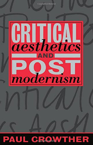 Critical Aesthetics and Postmodernism