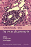 Autoimmunity, Part A: Basic Principles and New Diagnostic Tools, Volume 1109 (Annals of the New York Academy of Sciences)