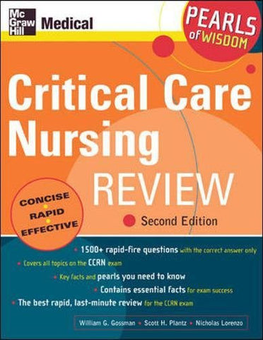 Critical Care Nursing Review: Pearls of Wisdom, Second Edition