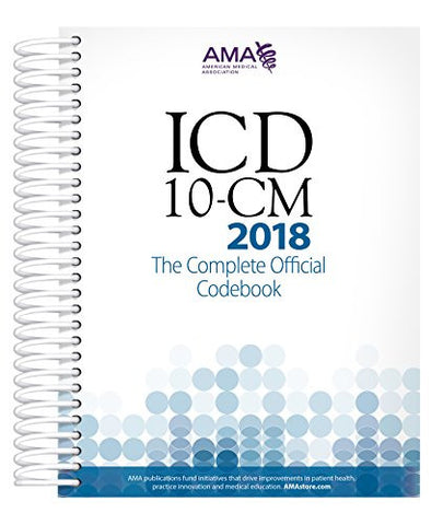 Icd 10 Cm 2018 The Complete Official Codebook Icd 10 Cm The
