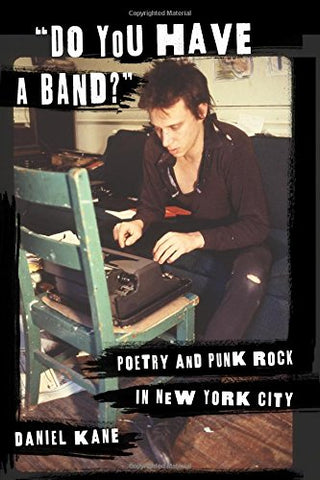 """Do You Have a Band?"": Poetry and Punk Rock in New York City"