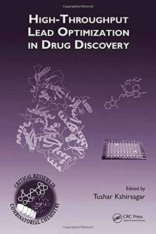 High-Throughput Lead Optimization in Drug Discovery (Critical Reviews in Combinatorial Chemistry)