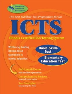 ICTS (REA) - The Best Test Prep for the IL Certification Testing System (ICTS Teacher Certification Test Prep)