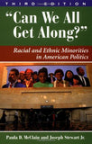 """Can We All Get Along?"": Racial and Ethnic Minorities in American Politics, 5th Edition (Dilemmas in American Politics)"