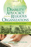Disability Advocacy Among Religious Organizations: Histories and Reflections