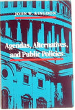 Agendas, Alternatives, and Public Policies, 2nd Edition