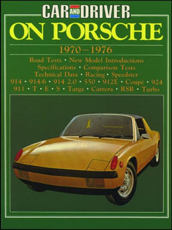 """Car & Driver"" on Porsche, 1970-76 (Brooklands Books Road Tests Series)"