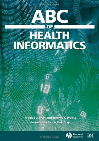 ABC of Health Informatics (ABC Series)