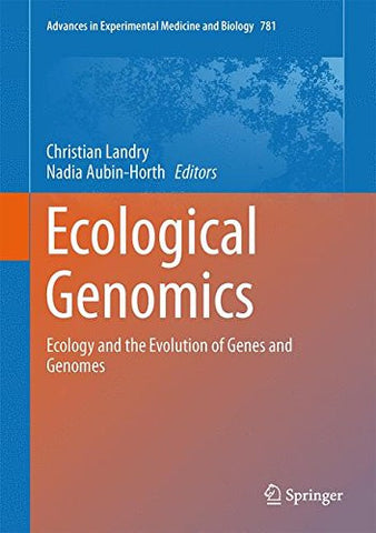 Ecological Genomics: Ecology and the Evolution of Genes and Genomes (Advances in Experimental Medicine and Biology)