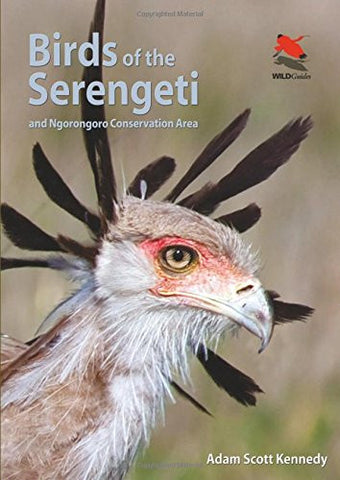Birds of the Serengeti: And Ngorongoro Conservation Area (Princeton University Press (WILDGuides))